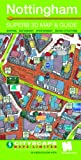 Nottingham: A 3D Cityscape Map with a Guide to Shops, Restaurants, Entertainment and Visitor Attractions