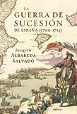 Image de La guerra de Sucesión en España (1700-1714)