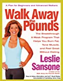 Image de Walk Away the Pounds: The Breakthrough 6-Week Program That Helps You Burn Fat, T