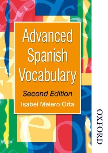 Advanced Spanish Vocabulary - Second Edition (Advanced Vocabulary)