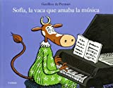 Sofia la Vaca Que Amaba la Musica (Lutin)