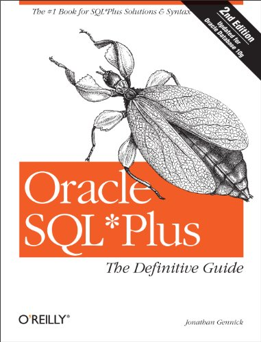 Oracle SQL*Plus: The Definitive Guide: The Definitive Guide (Definitive Guides) (English Edition)