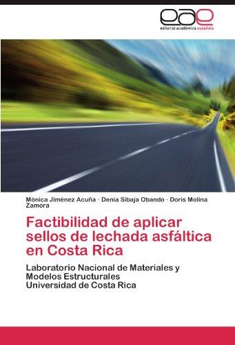 factibilidad-de-aplicar-sellos-de-lechada-asfaltica-en-costa-rica