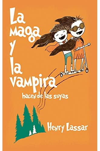 La maga y la vampira hacen de las suyas