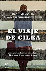 El viaje de Cilka par Heather Morris