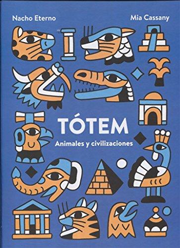 TÓTEM: ANIMALES Y CIVILIZACIONES