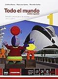 Acquista Todo el mundo. Libro alumno-Cuaderno. Per le Scuole superiori. Con e-book. Con espansione online