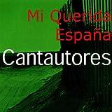 CantautoresMi Querida España