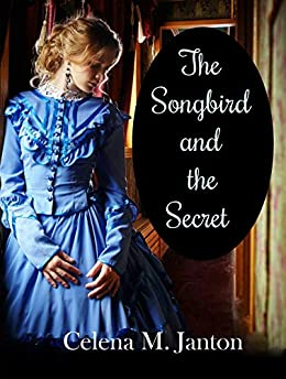 Book cover image for The Songbird and the Secret