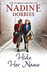 Hide Her Name (The Four Streets Trilogy) by Nadine Dorries (2016-06-01)