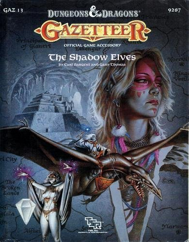 Gazetteer: The Shadow Elves (Dungeons and Dragons/Gaz 13) by Carl Sargent (1990-07-02)