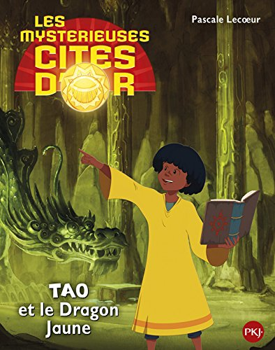 3. Les mystérieuses cités d'or saison 2 album souple: Tao et le dragon jaune (3)