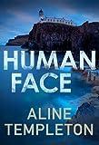 Human Face (Di Kelso Strang, Band 1)