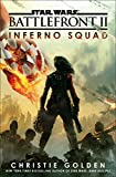 Star Wars: Battlefront II: Inferno Squad (English Edition)