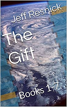 The Gift: Books 1-7 by [Resnick, Jeff]