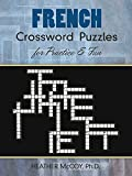 French Crossword Puzzles for Practice and Fun (Dover Language Guides French)