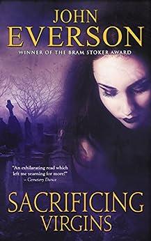 Sacrificing Virgins by [Everson, John]