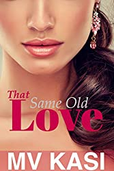 That Same Old Love: A Falling For The Enemy Romance