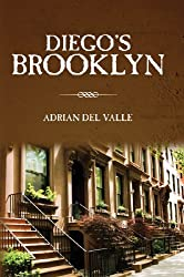 Diego's Brooklyn (English Edition)