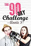 The 90 day Challenge: Romantic Comedy: The Way of Love A Sexy, Funny Mystery ((Romantic Books, Romance Novels, Contemporary Romance Books, Romance Books, ... Contemporary Romantic Comedy, F Book 1)