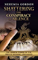 Shattering the Conspiracy of Silence (English Edition)