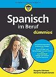 Spanisch im Beruf für Dummies