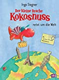 Der kleine Drache Kokosnuss reist um die Welt (Vorlesebücher 6)