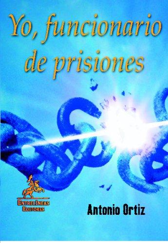 Yo, Funcionario de prisiones