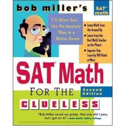 [BOB MILLER'S SAT MATH FOR THE CLUELESS BY MILLER, ROBERT(AUTHOR)]PAPERBACK