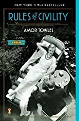 [ RULES OF CIVILITY ] Rules of Civility By Towles, Amor ( Author ) Jun-2012 [ Paperback ]