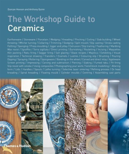 The Workshop Guide to Ceramics by Duncan Hooson, Anthony Quinn (2012)