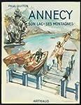 Annecy, son lac, ses montagnes