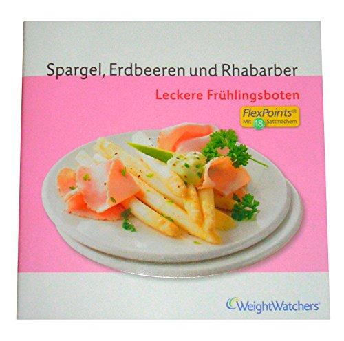 Erdbeer Weight Watchers (Spargel, Erdbeeren und Rhabarber)