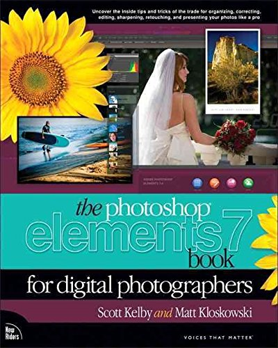 [(Photoshop Elements 7 Book for Digital Photographers)] [By (author) Scott Kelby ] published on (March, 2009) (7 Photoshop Scott Kelby)