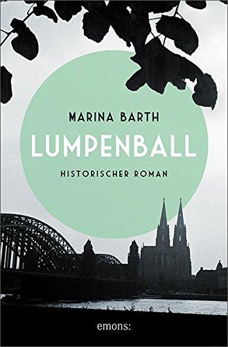 Barth, Marina: Lumpenball