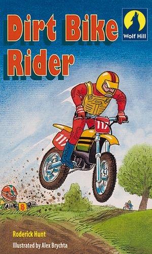 Dirt bike rider : Gizmo's story