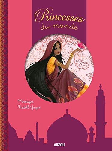 Princesses du monde (Coll. Tour du Monde)