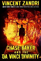 Chase Baker and the Da Vinci Divinity: Volume 6 (A Chase Baker Thriller) by Vincent Zandri (2016-02-15)