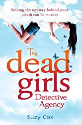 The Dead Girls Detective Agency (Dead Girls Detective Agency 1) (English Edition)