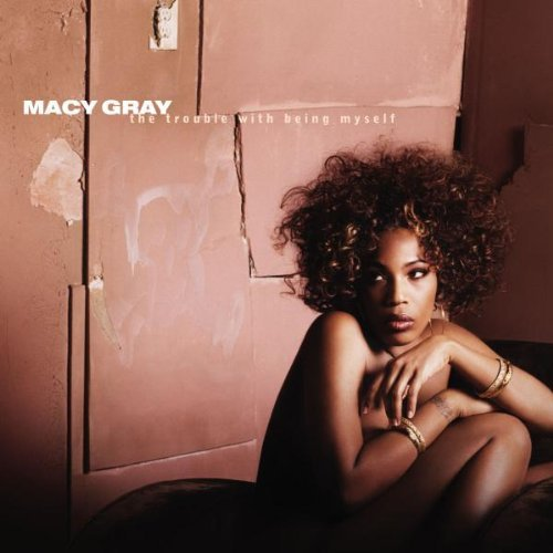 trouble-with-being-myself-by-macy-gray-2003-03-23