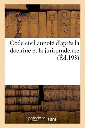 Code civil annoté d'après la doctrine et la jurisprudence 14e ed (Sciences Sociales)