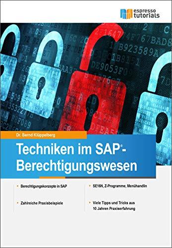 Techniken im  SAP - Berechtigungswesen