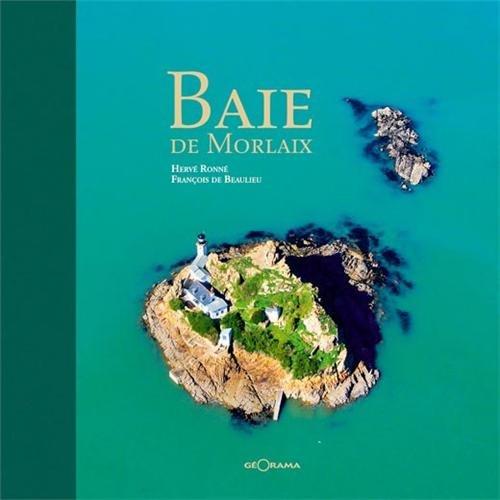 BAIE DE MORLAIX par Francois De Beaulieu, Herve Ronne