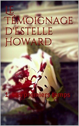 Couverture du livre Le Témoignage d'Estelle Howard