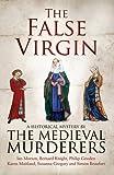 The False Virgin (Medieval Murderers Group 9)