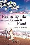 Hochzeitsglocken auf Gansett Island (Die McCarthys, Band 11) - Marie Force