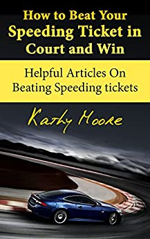 how to go to court for speeding ticket