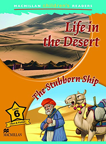 MCHR 6 Life in the Desert (Macmillan Children's Readers)