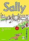 Sally - Englisch ab Klasse 1 - Ausgabe D für alle Bundesländer außer Nordrhein-Westfalen - 2008: 3. Schuljahr - Activity Book mit Audio-CD