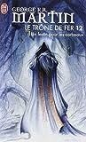 Le Trone de Fer - 12 - Un Festin Pour Le (Science Fiction)